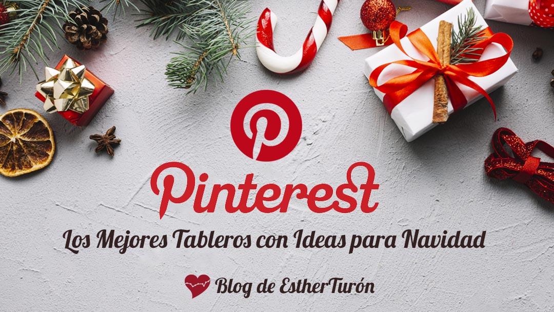 Pinterest los mejores tableros con ideas para Navidad