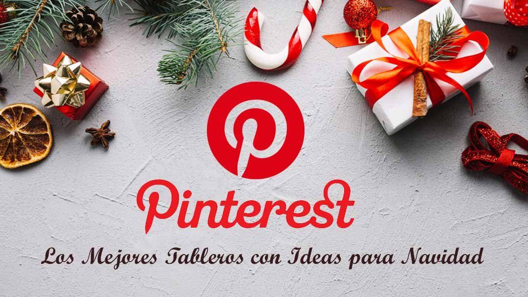 Pinterest: los mejores tableros con ideas para Navidad