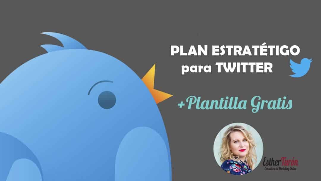 Plan Estratégico para Twitter + 1 SUPER Plantilla Gratis (actualizado)