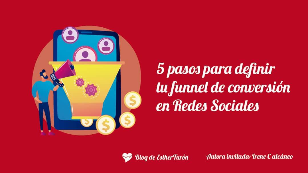 Embudos de venta en redes sociales, funnel de conversión