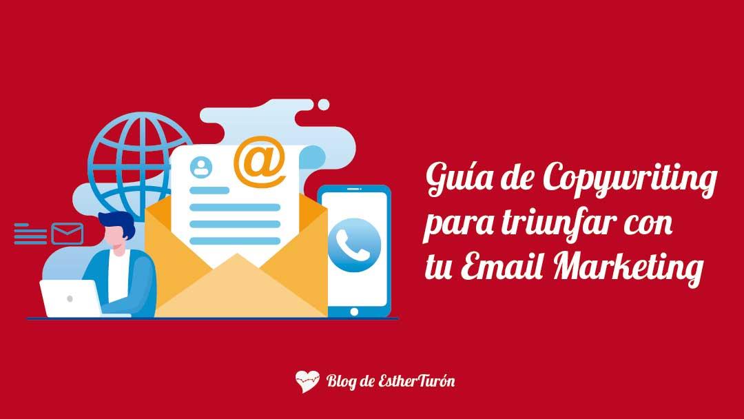 Guía de Copywriting para triunfar con tu Email Marketing